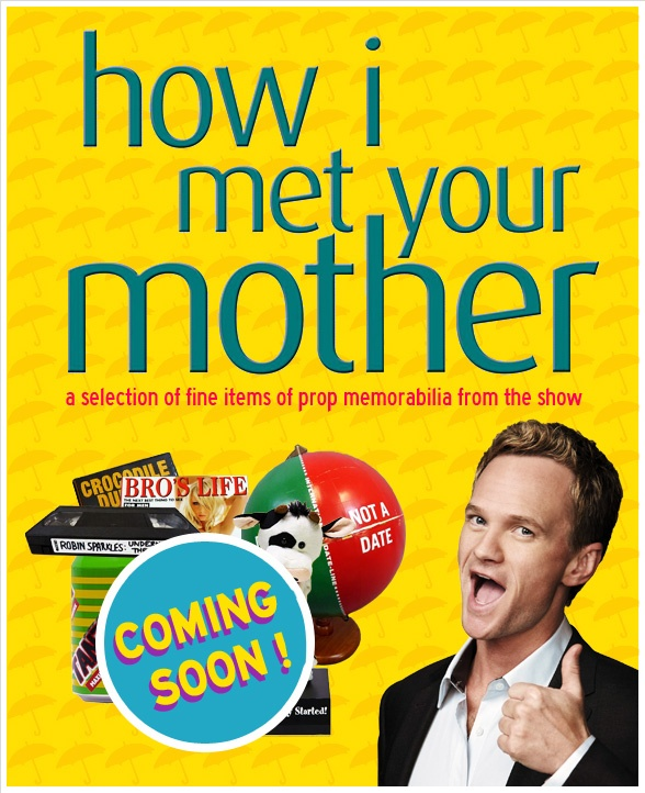 How I Met Your Mother - A Fine Selection of Props from the TV Show - Soon @ PROPside.com